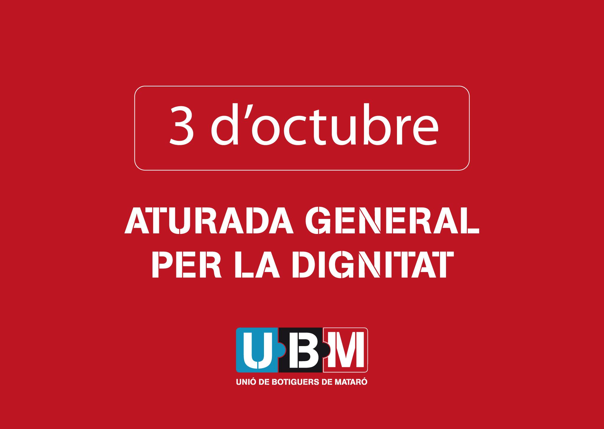 La UBM Se Suma A L'aturada General Per La Dignitat