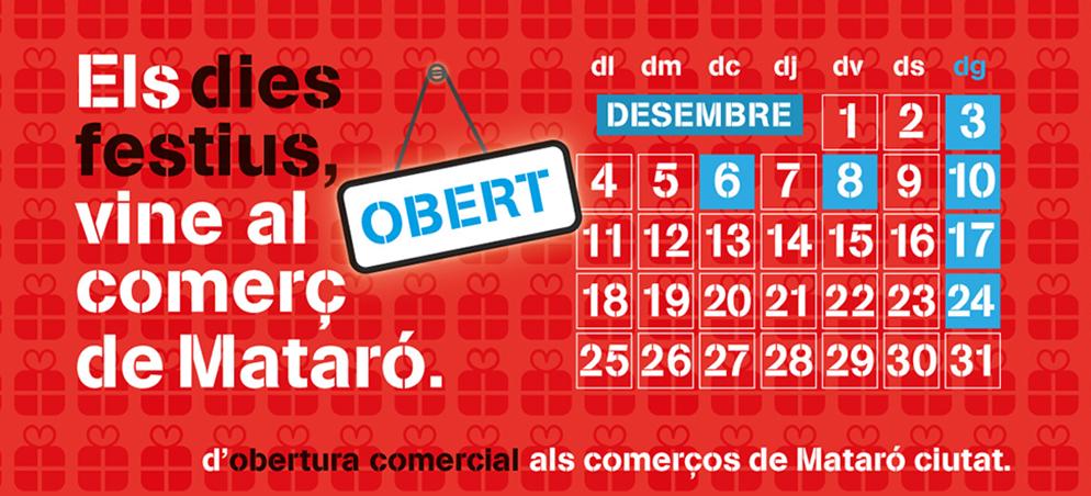 Els Dies Festius, Vine Al Comerç De Mataró!