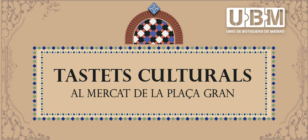 La UBM Aposta Pels 'Tastets Culturals' Al Mercat De La Plaça Gran